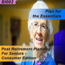 Post Retirement Planning for Seniors - Consumer Edition (BI002)